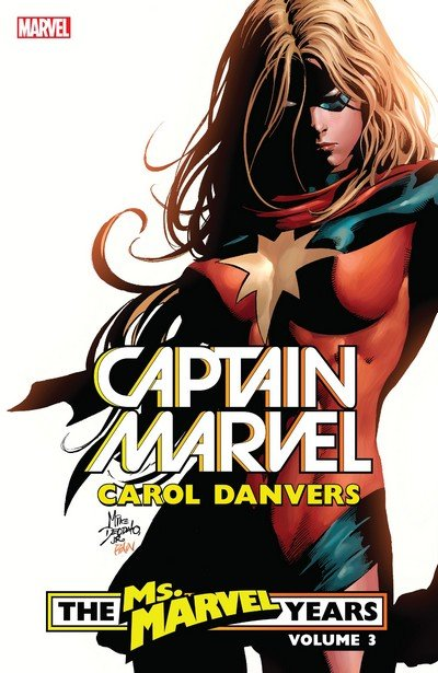 Captain Marvel – Carol Danvers – The Ms. Marvel Years Vol. 3 (TPB) (2019)