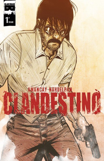 Clandestino #1 – 6 (2015-2017)
