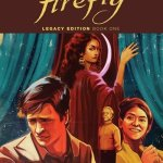Firefly Legacy Edition Book 1 – 2 (2018-2019)