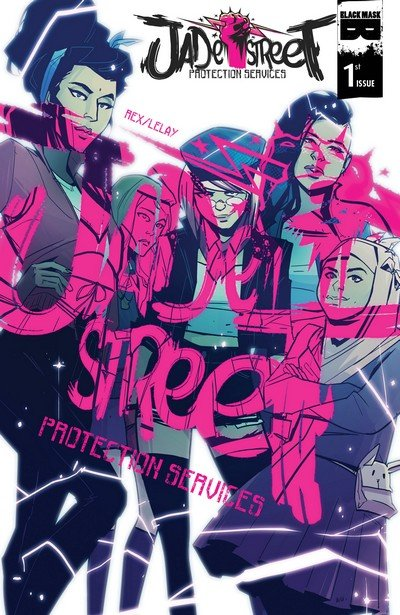 Jade Street Protection Services #1 – 4 (2016-2017)