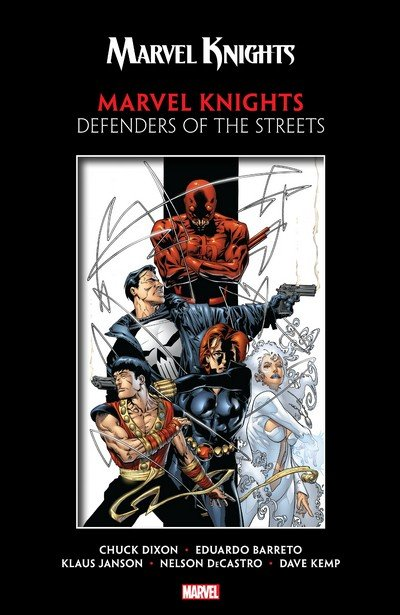 Marvel Knights by Dixon & Barreto – Defenders of the Streets (TPB) (2018)