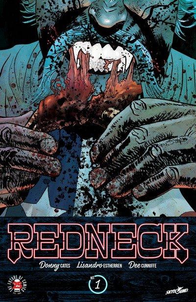 Redneck #1 – 21 + TPBs (2017-2019)