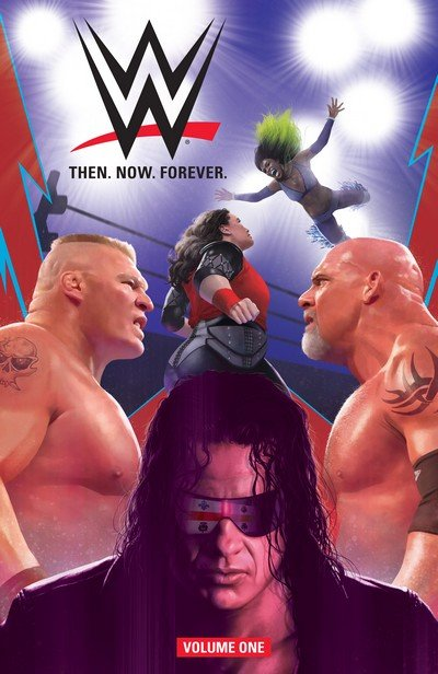 WWE – Then. Now. Forever. Vol. 1 – 4 (TPB) (2018-2019)