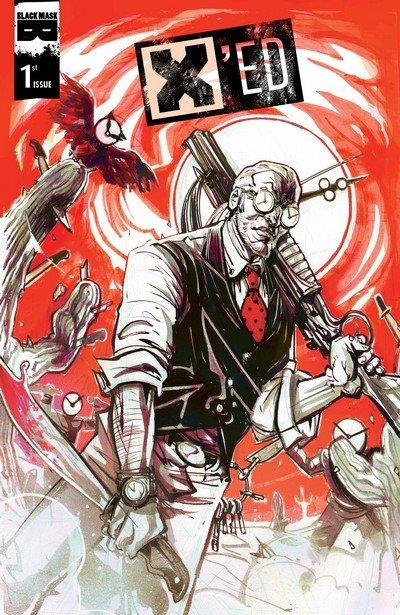 X'ed #1 – 4 (2015-2016)