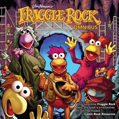 Jim Henson's Fraggle Rock Omnibus (2018)