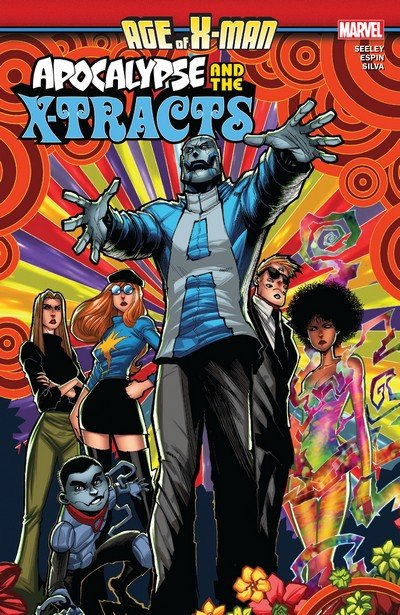 Age of X-Man – Apocalypse and the X-Tracts (TPB) (2019)
