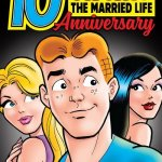 Archie – The Married Life – 10th Anniversary #1 (2019)