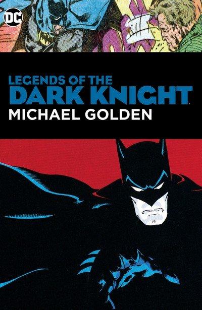 Legends of the Dark Knight – Michael Golden (TPB) (2019)