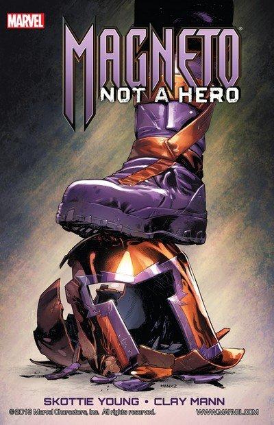 Magneto – Not A Hero (TPB) (2012)