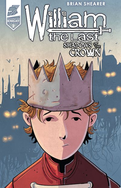 William the Last – Shadow of the Crown #2 (2019)