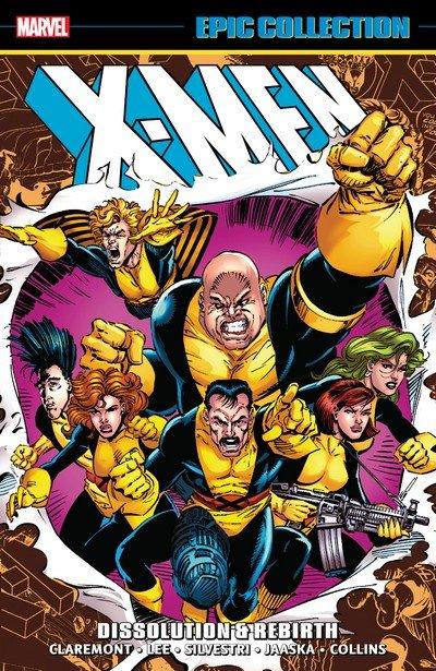 X-Men Epic Collection Vol. 17 – Dissolution & Rebirth (2019)