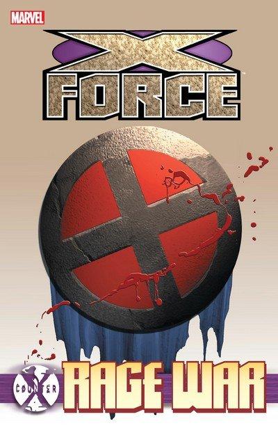 Counter X – X-Force – Rage War (TPB) (2016)