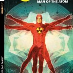 Solar – Man of the Atom Vol. 1 – Nuclear Family (TPB) (2014)