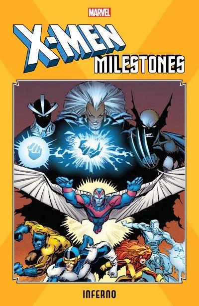 X-Men Milestones – Inferno (TPB) (2019)