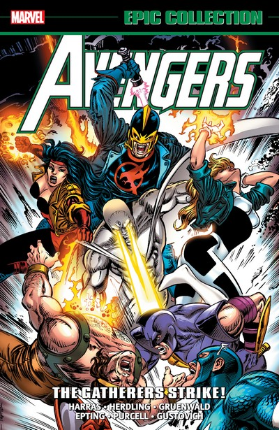 Avengers Epic Collection Vol. 24 – The Gatherers Strike! (2019)