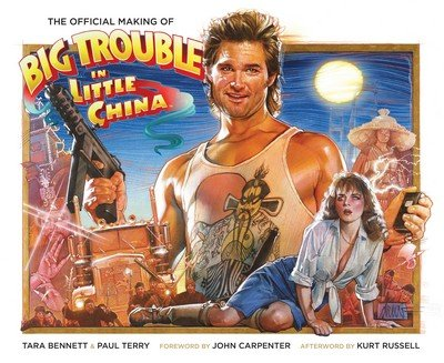 The Official Making of Big Trouble in Little China (2016)