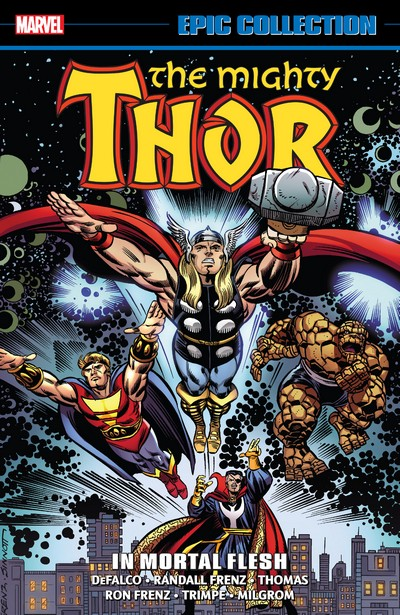 Thor Epic Collection Vol. 17 – In Mortal Flesh (2017)