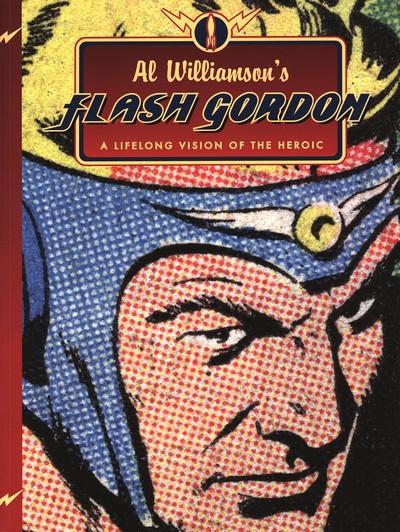 Al Williamson's Flash Gordon – A Lifelong Vision of the Heroic (2009)