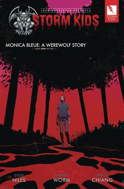 John Carpenter presents Storm Kids – MONICA BLEUE – A WEREWOLF STORY #1 (2019)