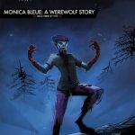John Carpenter presents Storm Kids – MONICA BLEUE – A WEREWOLF STORY #2 (2020)