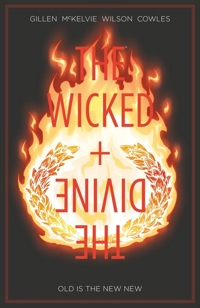 The Wicked + The Divine Vol. 8 – Old is the New New (TPB) (2019)