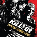 Alan Robert's Killogy (2013)