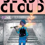 Black Cloud #1 – 10 (2017-2018)