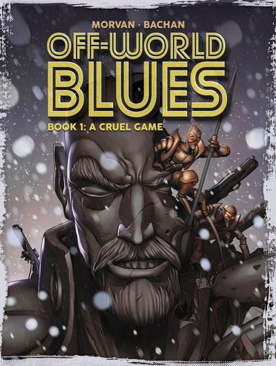 Off-World Blues Vol. 1 – 3 (2019)