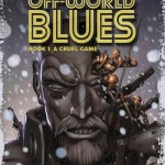Off-World Blues Vol. 1 – 3 (2019)