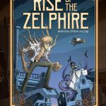 Rise of the Zelphire #1 – Of Bark and Sap (2020)