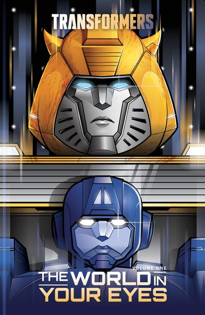 Transformers Vol. 1 – The World in Your Eyes (TPB) (2019)
