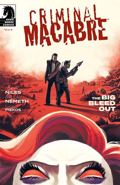 Criminal Macabre – The Big Bleed Out #4 (2020)