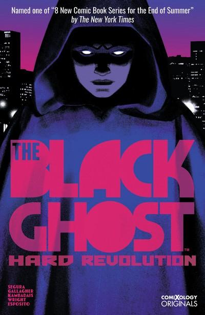The Black Ghost Vol. 1 – Hard Revolution (TPB) (2020)