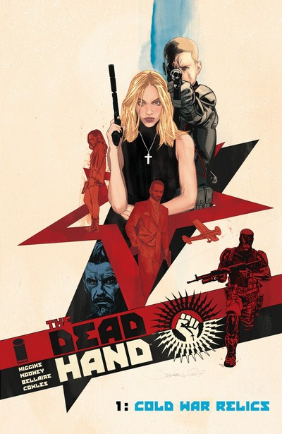 The Dead Hand – Cold War Relics (Fan Made TPB) (2018)
