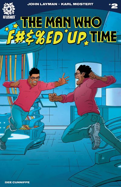 The Man Who Effed Up Time #2 (2020)