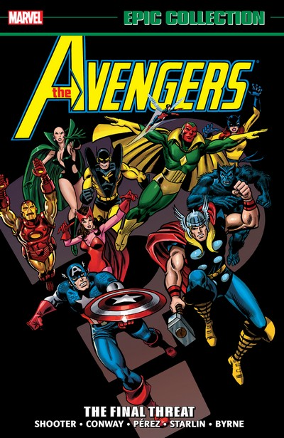 Avengers Epic Collection Vol. 9 – The Final Threat (2013)
