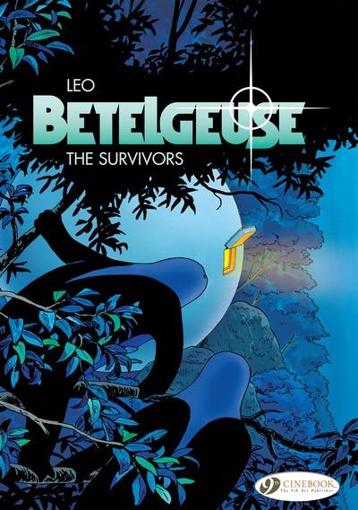 Betelgeuse #1 – 3 (2009-2010)