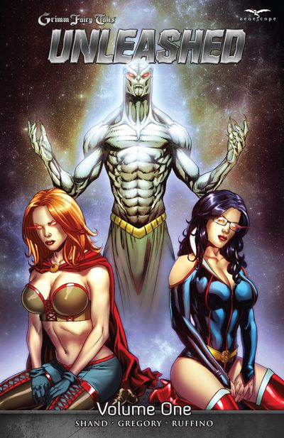 Grimm Fairy Tales – Unleashed Vol. 1 – 2 (TPB) (2013)