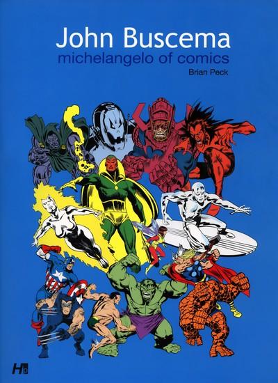 John Buscema Michelangelo of Comics (2010)