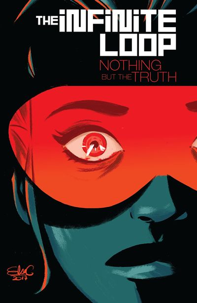The Infinite Loop Vol. 2 – Nothing But the Truth (TPB) (2018)