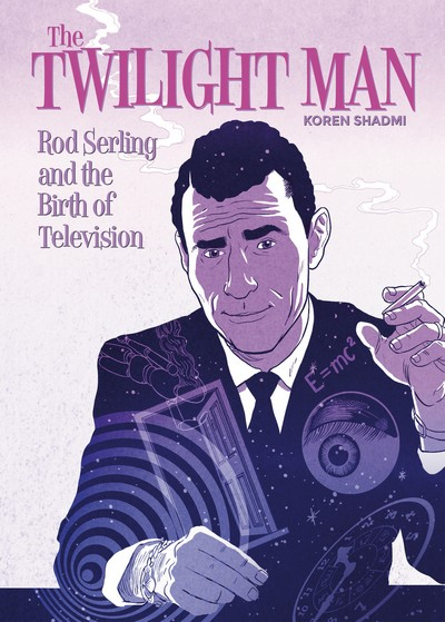 The Twilight Man – Rod Serling and the Birth of Television (2019)