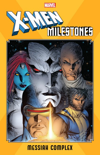 X-Men Milestones – Messiah Complex (2020)