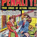 Crime Must Pay The Penalty #1 – 48 (1948-1956)