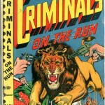 Criminals on the Run + Crime-Fighting Detective + Shock Detective Cases #1 – 20 (1948-1952)