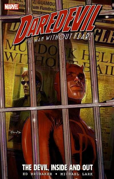 Daredevil – The Devil, Inside and Out Vol. 1 – 2 (TPB) (2006-2007)