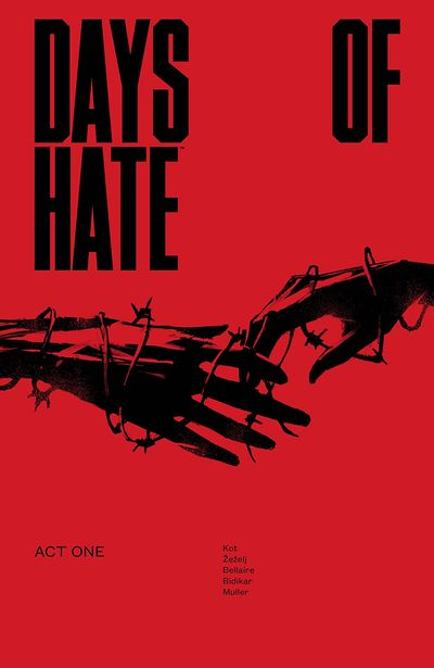 Days of Hate – Act One (TPB) (2018)