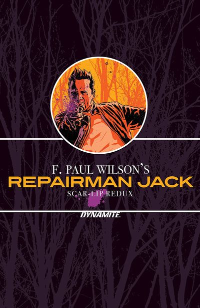F. Paul Wilson's Repairman Jack – Scar-Lip Redux (2020)
