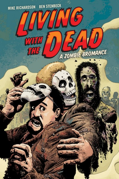 Living with the Dead – A Zombie Bromance (2016, 2nd print)
