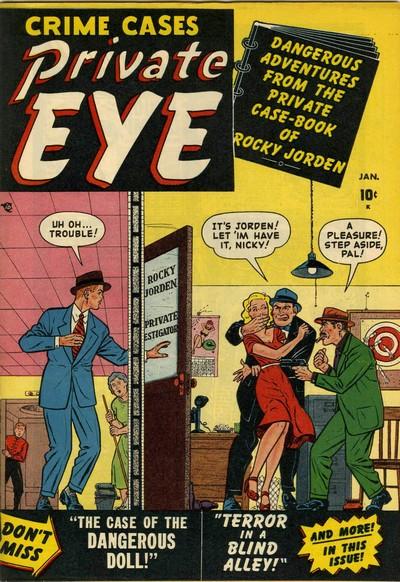 Private Eye #1 – 8 (1951-1952)