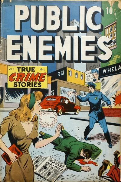 Public Enemies #1 – 9 (1948-1949)
